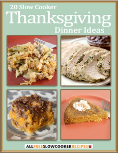 """20 Slow Cooker Thanksgiving Dinner Ideas"" eCookbook"