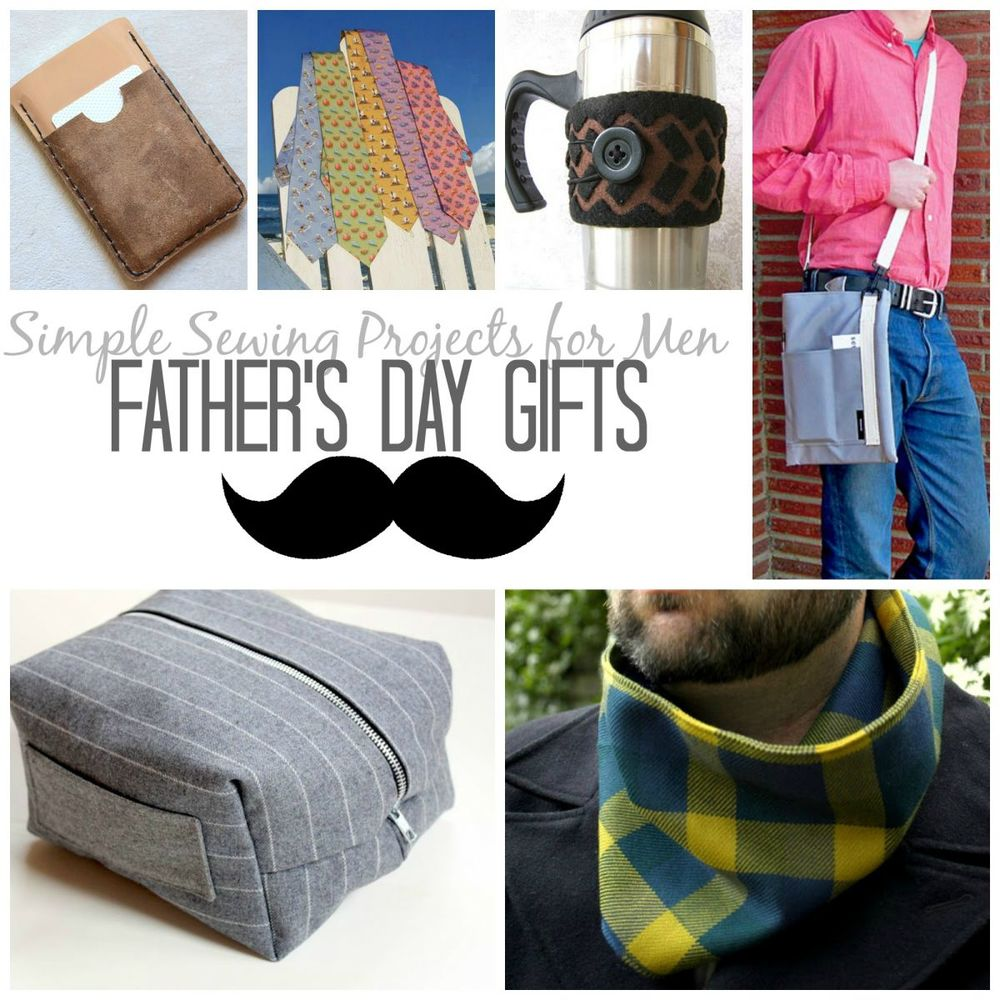 21 Simple Sewing Projects for Men: Father's Day Gifts ...