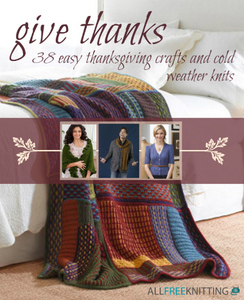 Give Thanks: 38 Easy Thanksgiving Crafts and Cold Weather Knits