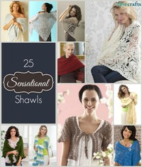 25 Sensational Shawls: Free Patterns to Knit and Crochet