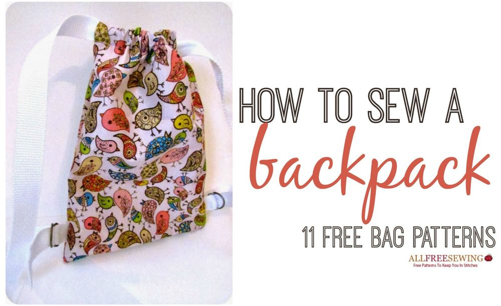 How to Sew a Backpack 11 Free Bag Patterns  : how to sew a backpack socialExtraLarge1000ID 743662 from www.allfreesewing.com size 1000 x 611 jpeg 83kB