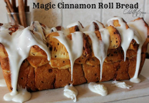 Magical Cinnamon Roll Bread