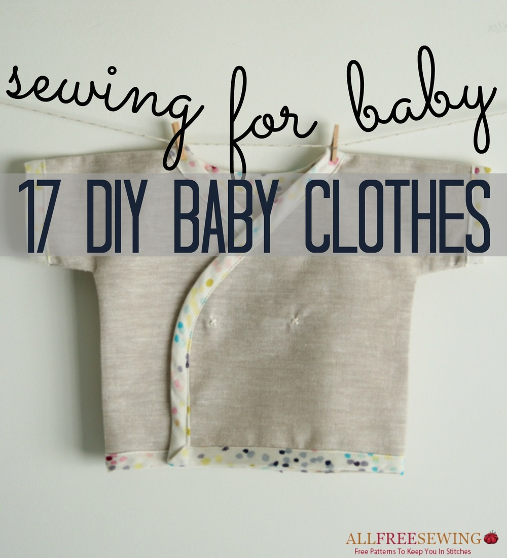 Sewing for Baby: 17 DIY Baby Clothes | AllFreeSewing.com