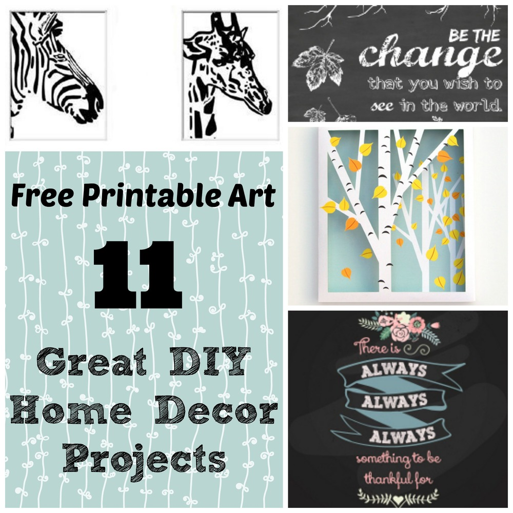 Free Printable Art: 11 Great Projects For Your Home