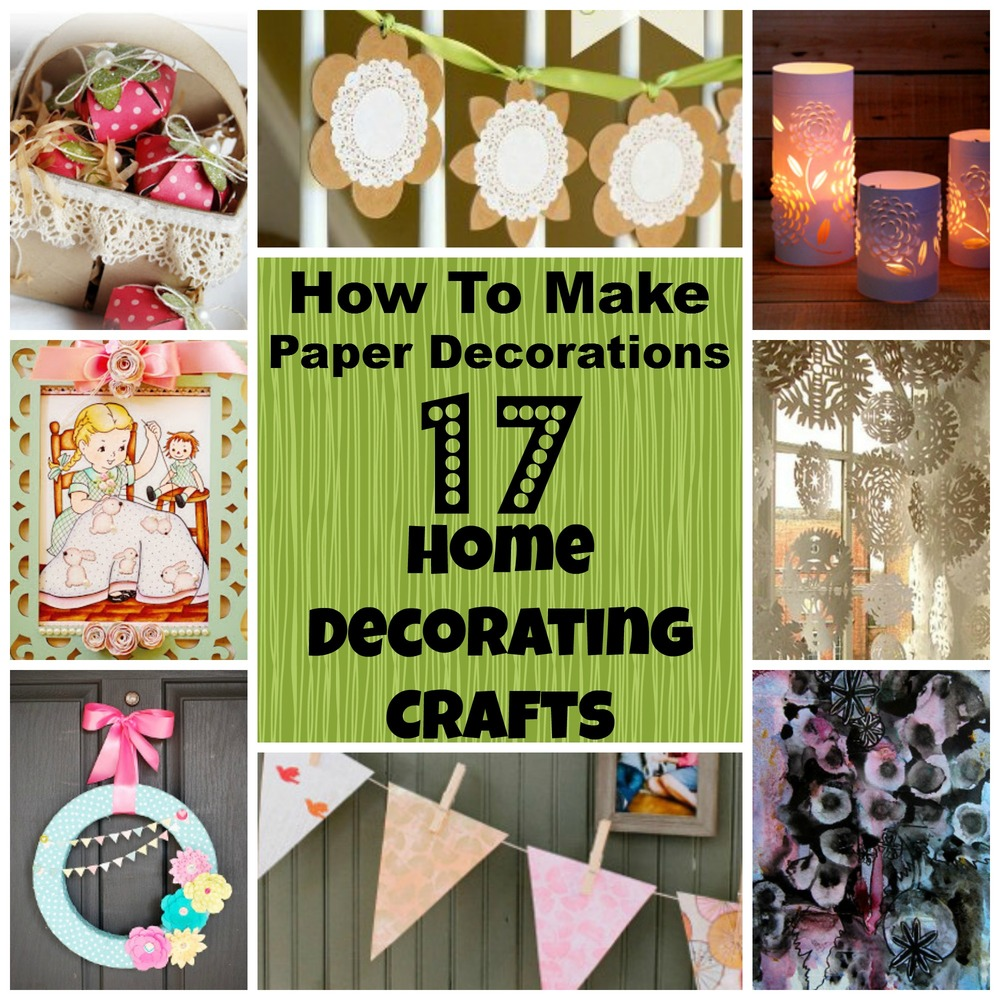 How to make paper decorations 17 home decorating crafts Home decor crafts with paper