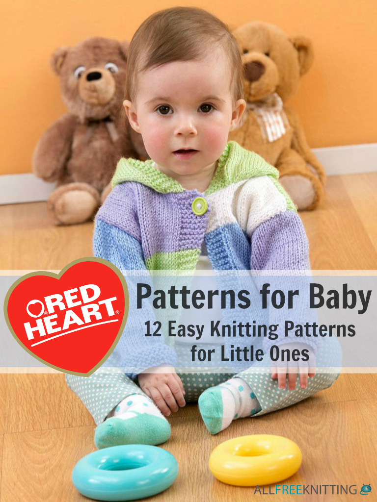 Red Heart Patterns for Baby: 12 Easy Knitting Patterns for ...