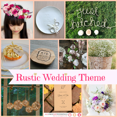 Wedding Themes Rustic Wedding AllFreeDIYWeddingscom