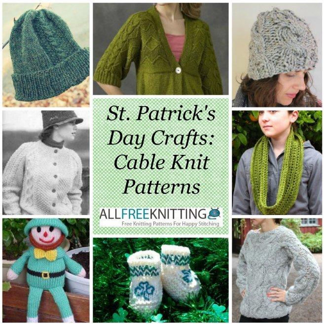 Allcrafts Knitting Patterns : St. Patricks Day Crafts: 40 Cable Knit Patterns AllFreeKnitting.com