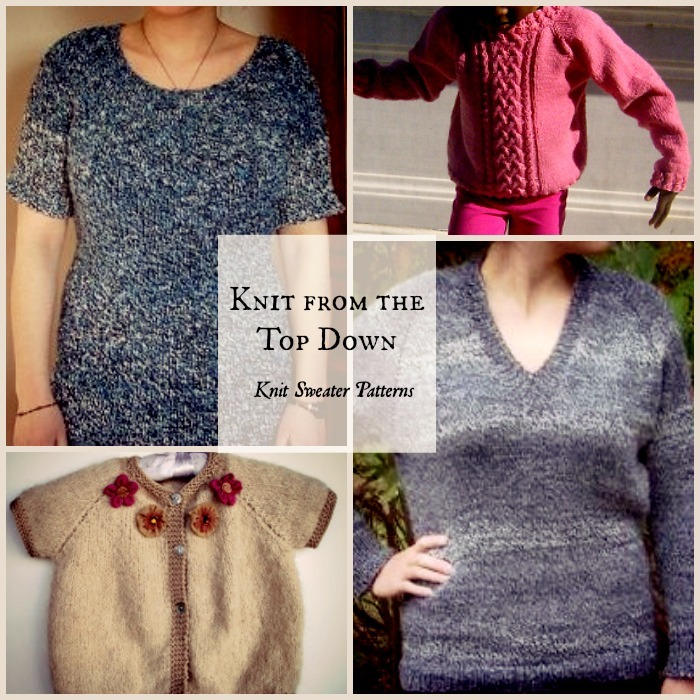 Knit From The Top Down 16 Sweater Knitting Patterns