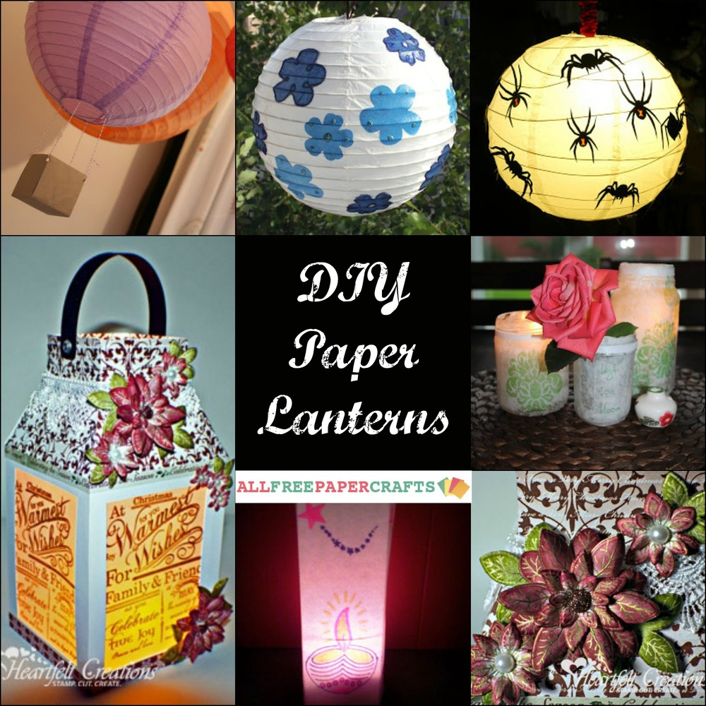 How to Make a Paper Lantern: 11 DIY Paper Lanterns ...
