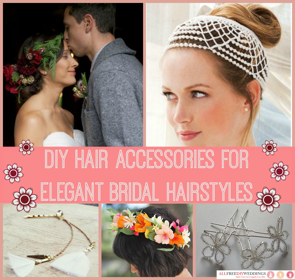 29 Diy Hair Accessories For Elegant Bridal Hairstyles