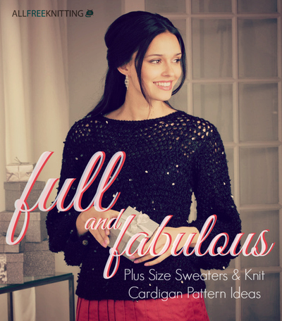 Full And Fabulous 14 Plus Size Sweaters Knit Cardigan Pattern