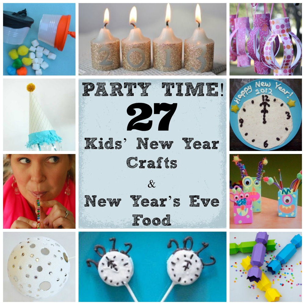 Party Time! 27 Kids' New Year Crafts and New Year's Eve ...