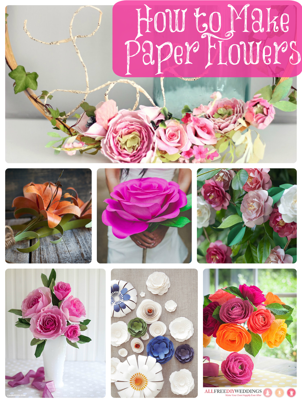How To Make Paper Flowers 40 Diy Wedding Ideas Allfreediyweddings