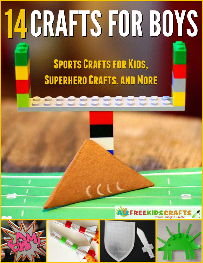 14 crafts for boys sports crafts for kids superhero for Boys arts and crafts