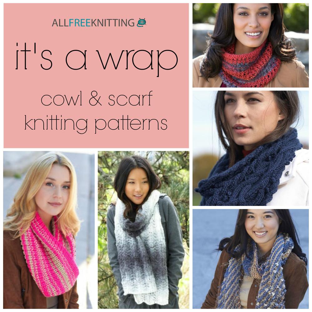 It\'s A Wrap: 275 Cowl & Scarf Knitting Patterns | AllFreeKnitting.com