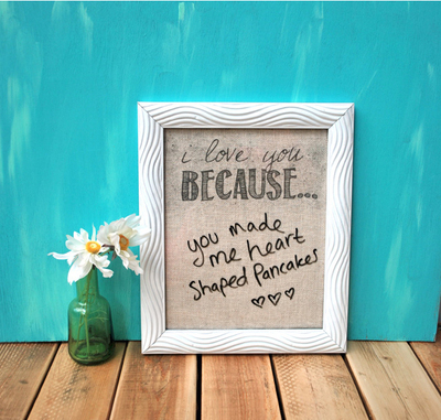 I Love You Because Dry Erase Message Board