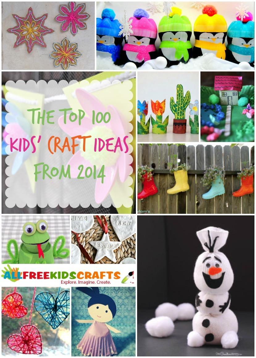 The Top 100 Kids Craft Ideas From 2014 Allfreekidscrafts