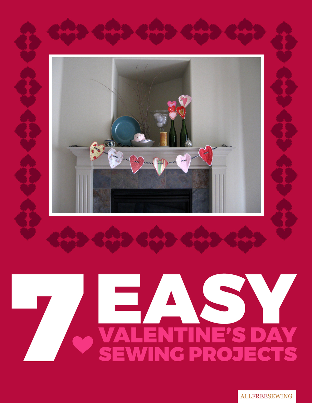 Quot 7 Easy Valentine S Day Sewing Projects Quot Ebook