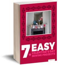 """7 Easy Valentine's Day Sewing Projects"" eBook"