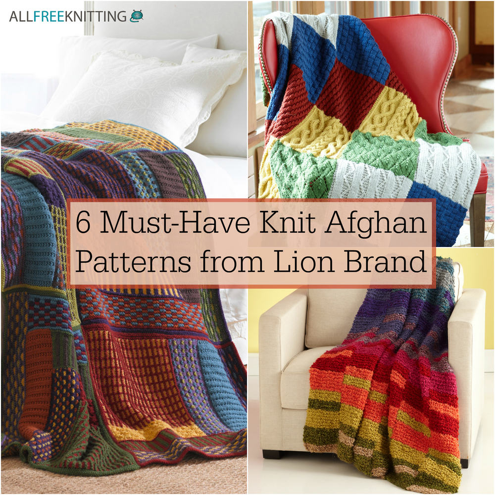 6 Must Have Knit Afghan Patterns From Lion Brand