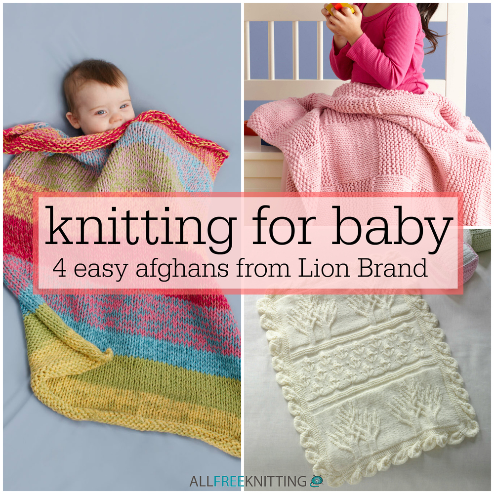 Knitting for Baby: 4 Easy Afghans from Lion Brand | AllFreeKnitting.com