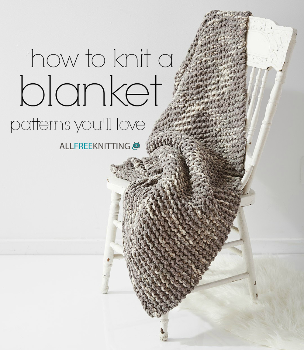 How to Knit a Blanket: 100 Patterns You'll Love ...