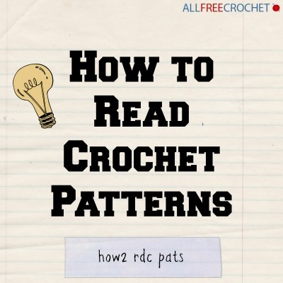 How To Read Crochet Patterns Allfreecrochet