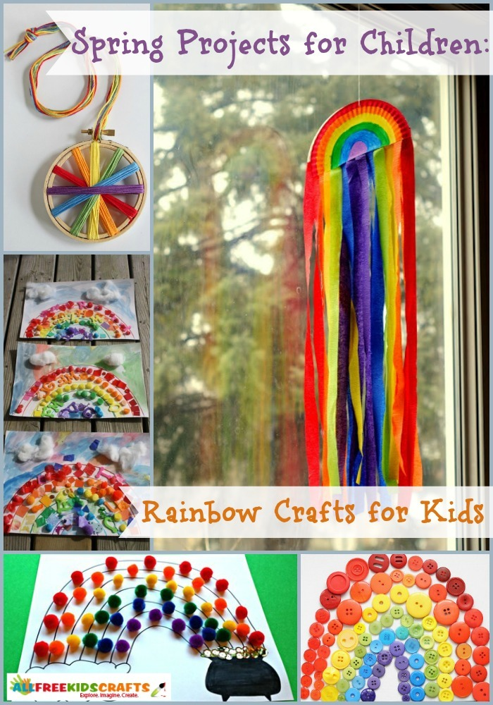 Spring Projects For Children 28 Rainbow Crafts For Kids