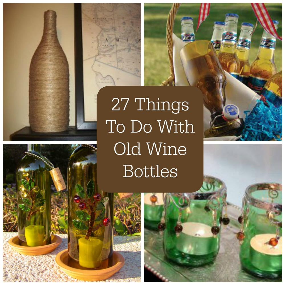27 things to do with old wine bottles for Cool things to do with a wine bottle