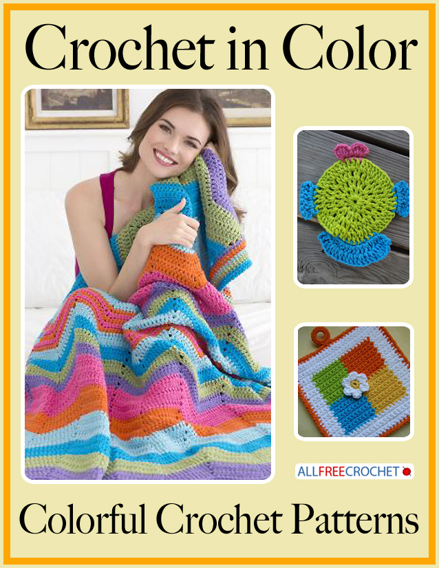 Crochet In Color 11 Colorful Crochet Patterns Allfreecrochet
