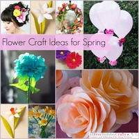 47 Flower Craft Ideas for Spring