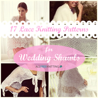17 Lace Knitting Patterns for Wedding Shawls