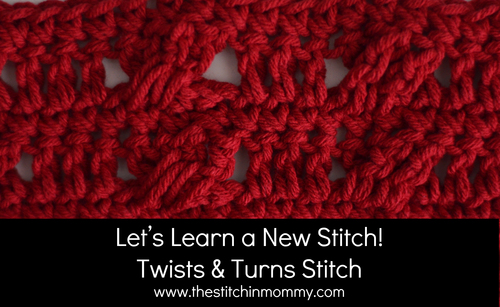 How to Crochet the Twists and Turns Stitch