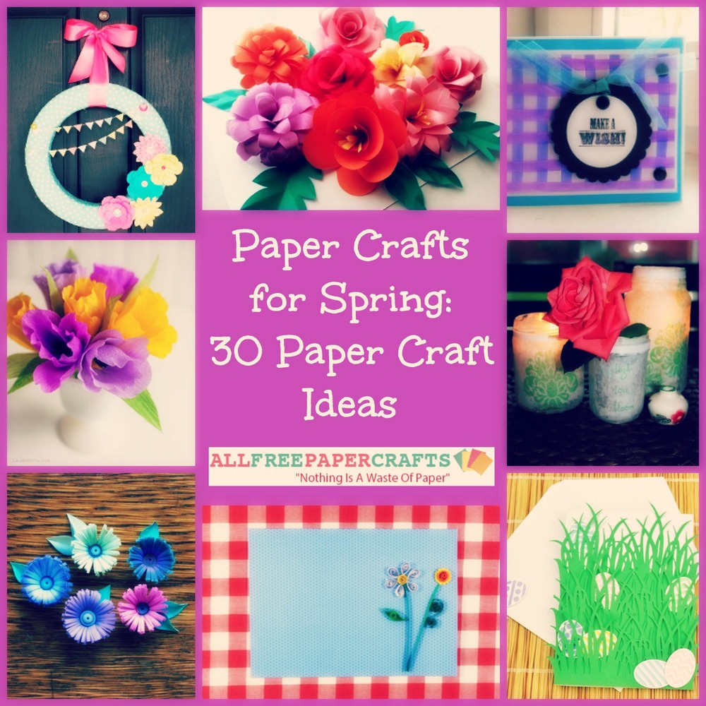 Paper Crafts For Spring 30 Paper Craft Ideas Allfreepapercrafts