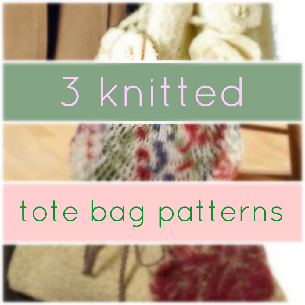 3 knitted tote bag patterns allfreeknitting bankloansurffo Gallery