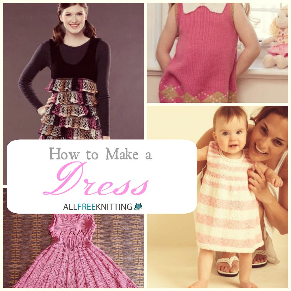 How to Make a Dress: 23 Free Knitting Patterns   AllFreeKnitting.com