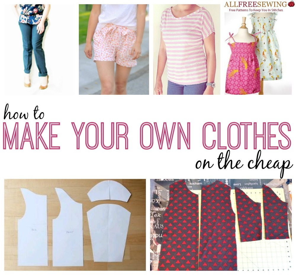 173 How to Sew Clothes Ideas: Tips for Making Your Own Clothes on ...
