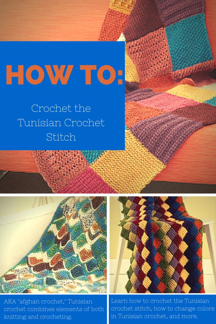 How To Crochet The Tunisian Stitch 11 Easy Patterns