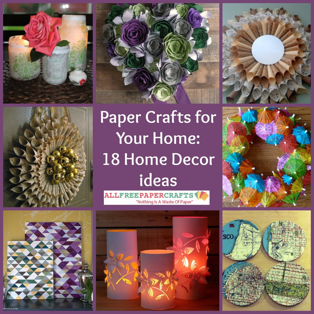 Craft Home Decor: Paper Crafts For Your Home: 18 Home Decor Ideas