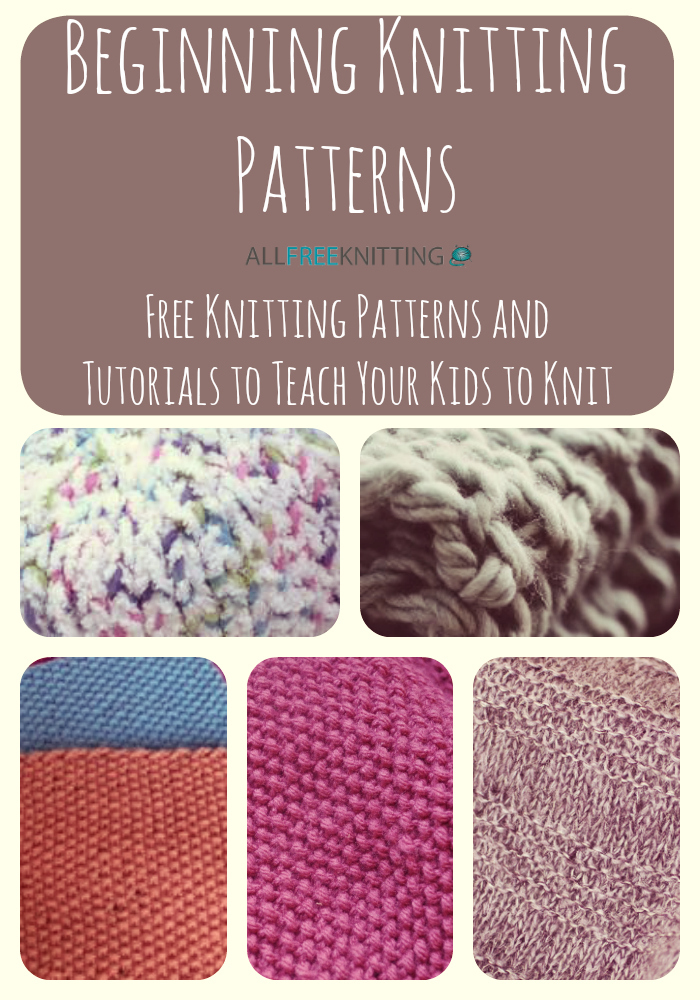15 Beginning Knitting Patterns Free Knitting Patterns And Tutorials