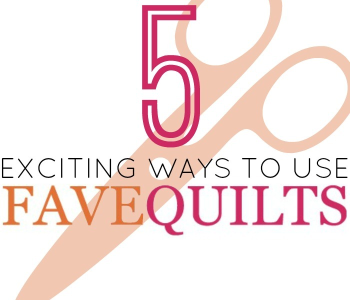 5 Exciting Ways to Use FaveQuilts.com | FaveQuilts.com : fave quilts - Adamdwight.com