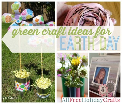 Green Craft Ideas for Earth Day