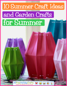 """10 Summer Craft Ideas and Garden Crafts for Summer"" eBook"
