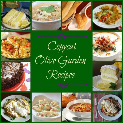 Make Your Own Olive Garden Menu: 50 Olive Garden Copycat Recipes ...
