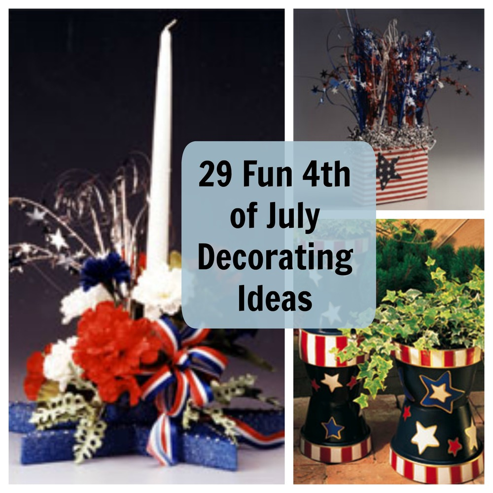 29 fun 4th of july decorating ideas for 4 of july decorations