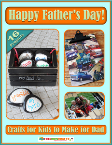 Happy Father's Day! Crafts for Kids to Make for Dad