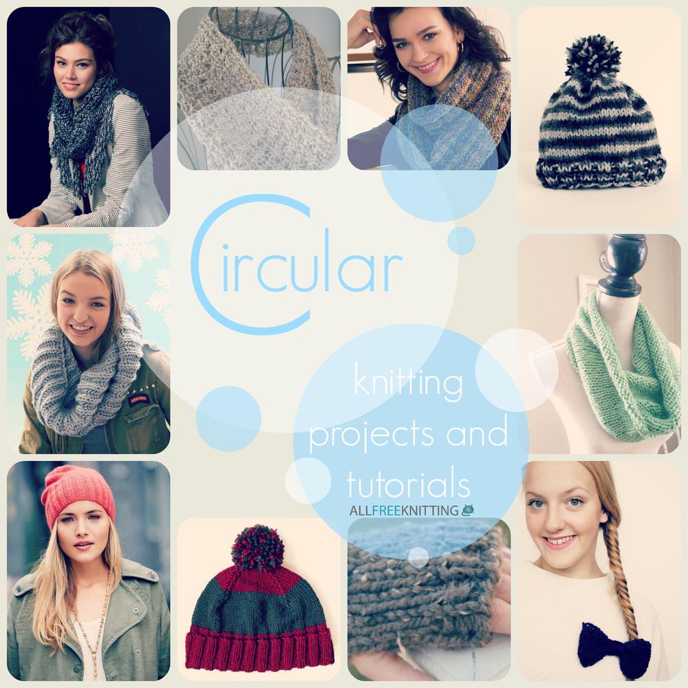 15 Circular Knitting Projects and Tutorials   AllFreeKnitting.com