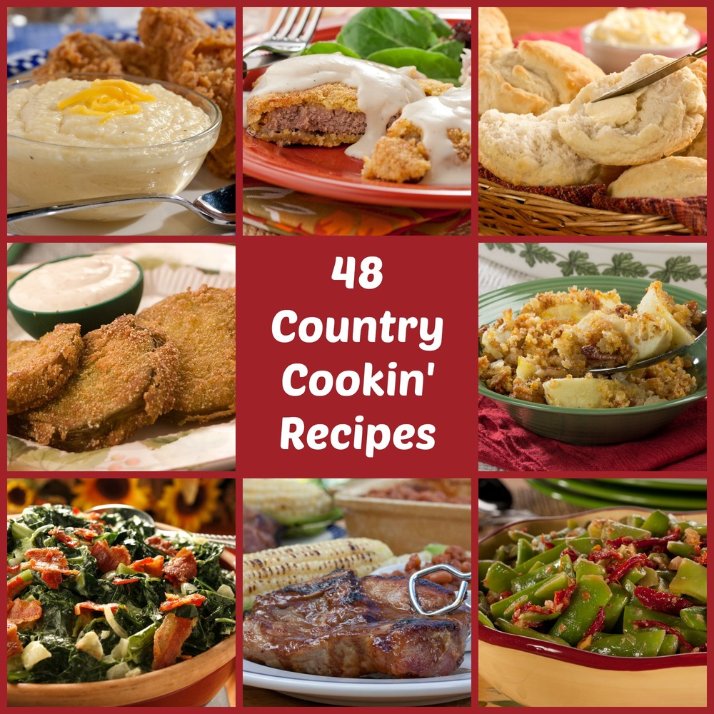 60 Quick And Easy Comfort Food Recipes: Country Cooking: 48 Best-Loved Southern Comfort Recipes