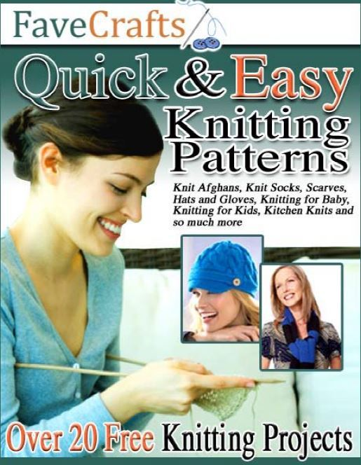 24 Quick And Easy Knitting Patterns Ebook Favecrafts